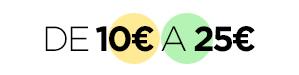 De 10€ a 25€